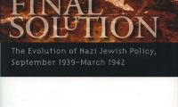 The origins of the Final Solution : the evolution of Nazi Jewish policy, September 1939–March 1942