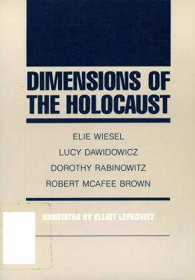 Dimensions of the Holocaust : lectures at Northwestern University