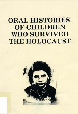 Oral histories of children who survived the Holocaust