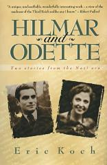 Hilmar and Odette : two stories from the Nazi era