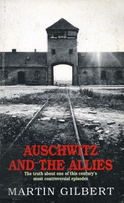 Auschwitz & the Allies