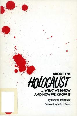 About the Holocaust : what we know and how we know it