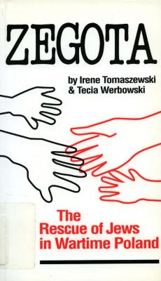 Zegota : the rescue of Jews in wartime Poland