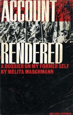 Account rendered : a dossier on my former self