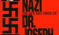 """The """"last"""" Nazi : the life and times of Dr. Joseph Mengele"""