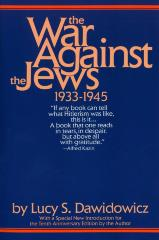 The war against the Jews, 1933–1945
