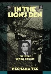 In the lion's den : the life of Oswald Rufeisen