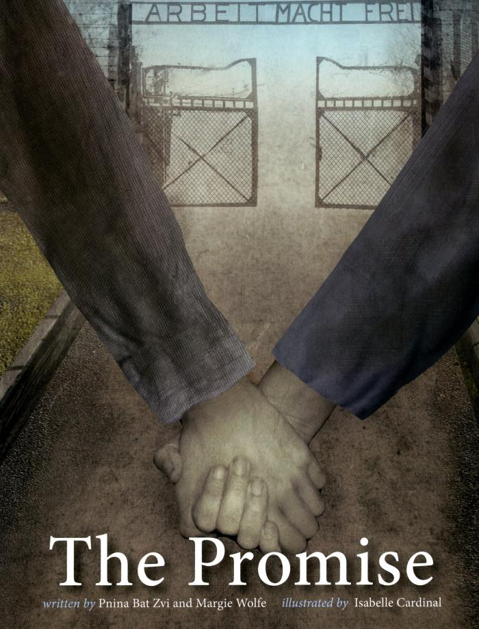 The promise : a story of two sisters, prisoners in a Nazi concentration camp