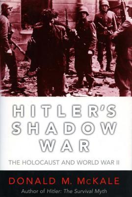Hitler's shadow war : the Holocaust and World War II