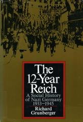 The 12-year Reich : a social history of Nazi Germany, 1933–1945