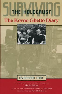 Surviving the Holocaust : the Kovno Ghetto diary
