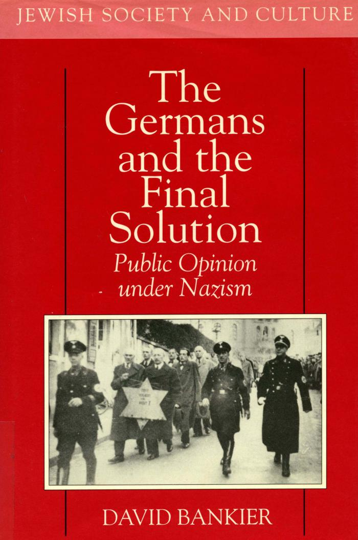 The Germans and the Final Solution : public opinion under Nazism