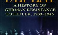 An honourable defeat : a history of German resistance to Hitler, 1933–1945