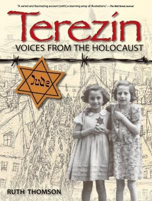 Terezín : voices from the Holocaust