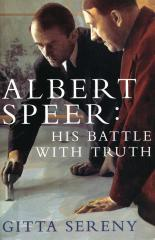 Albert Speer : his battle with truth