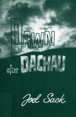 Dawn after Dachau