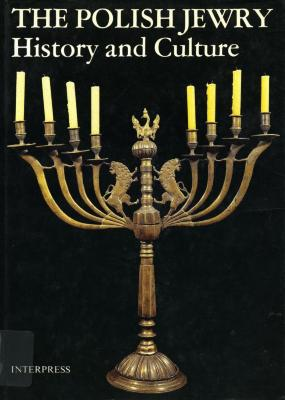 Polish Jewry : history and culture