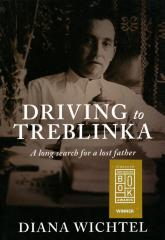 Driving to Treblinka : a long search for a lost father