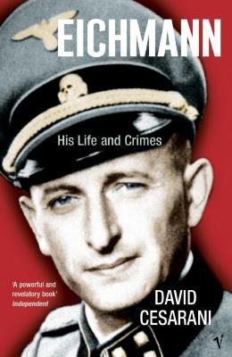 Eichmann : his life and crimes