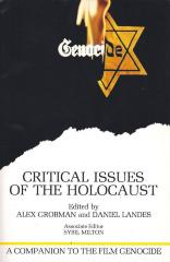 Genocide, critical issues of the Holocaust : a companion volume to the film, Genocide