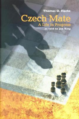 Czech mate : a life in progress