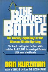 The bravest battle : the 28 days of the Warsaw ghetto uprising