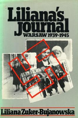 Liliana's journal : Warsaw 1939–1945
