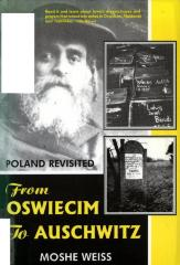 From Oswiecim to Auschwitz : Poland revisited