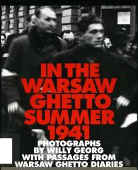 In the Warsaw ghetto : summer 1941