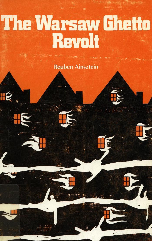 The Warsaw ghetto revolt