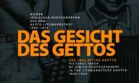 Das Gesicht des Gettos : Bilder jüdischer Photographen aus dem Getto Litzmannstadt 1940–1944 = The face of the ghetto : pictures taken by Jewish photographers in the Litzmannstadt ghetto 1940–1944