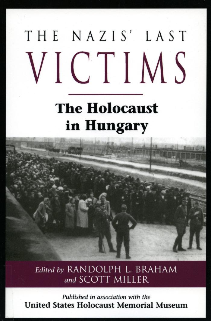 The Nazis' last victims : the Holocaust in Hungary