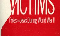 Unequal victims : Poles and Jews during World War Two