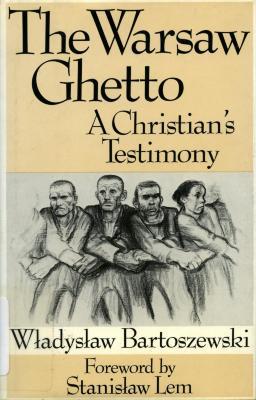 The Warsaw ghetto : a Christian's testimony
