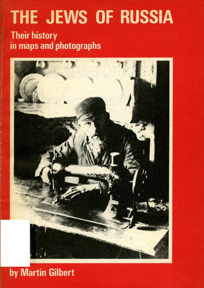 The Jews of Russia : their history in maps and photographs