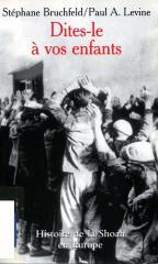 « Dites-le à vos enfants » : histoire de la Shoah en Europe, 1933–1945