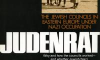 Judenrat : the Jewish councils in Eastern Europe under Nazi occupation