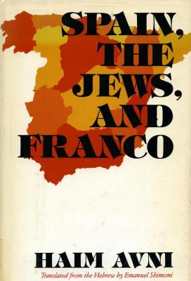 Spain, the Jews, and Franco