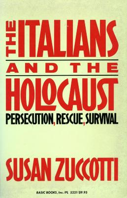 The Italians and the Holocaust : persecution, rescue, and survival