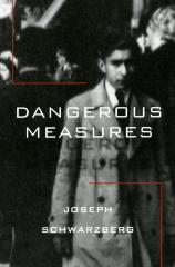 Dangerous measures