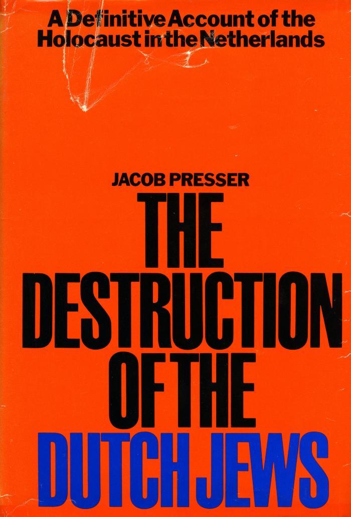 The destruction of the Dutch Jews