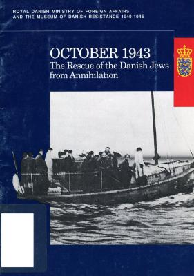 October 1943 : the rescue of the Danish Jews from annihilation