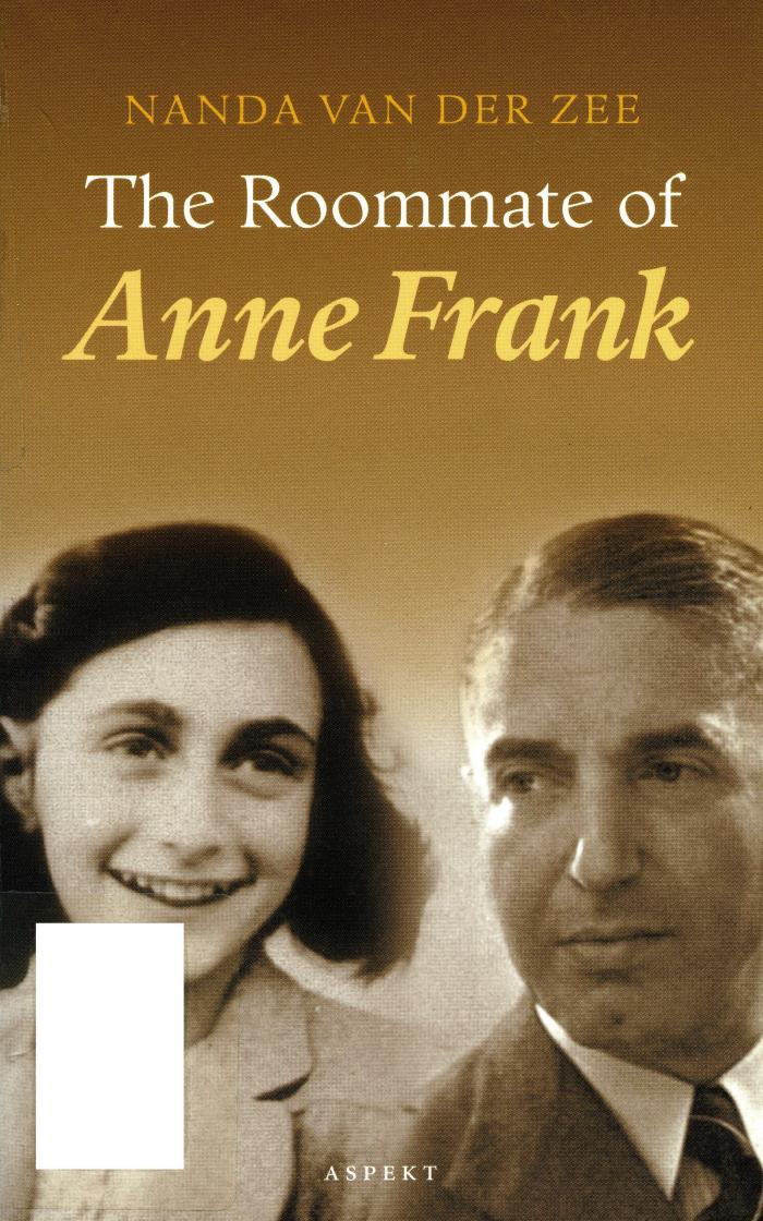 The roommate of Anne Frank