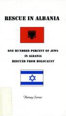 Rescue in Albania: one hundred percent of Jews in Albania rescued from Holocaust