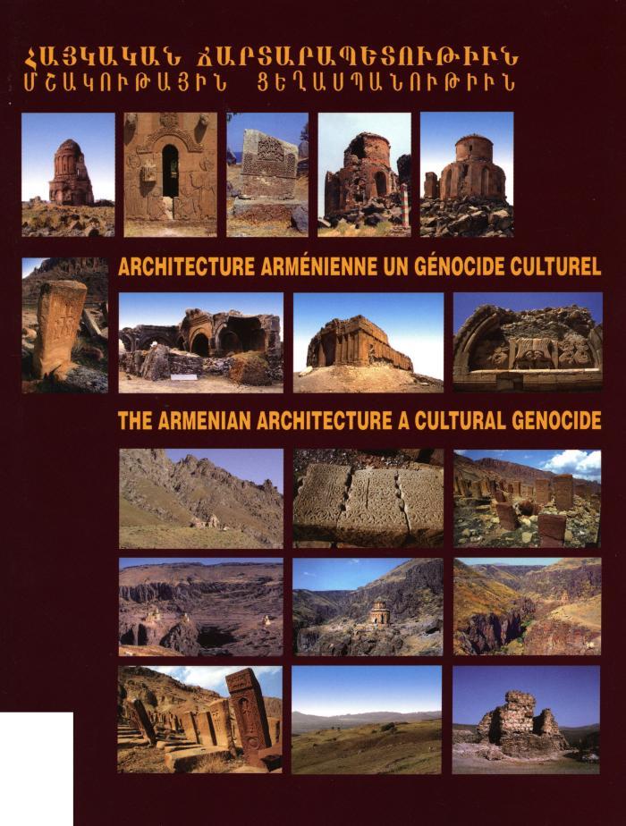 Architecture arménienne : un génocide culturel = The Armenian architecture : a cultural genocide