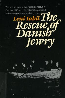 The rescue of Danish Jewry : test of a democracy