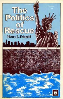 The politics of rescue : the Roosevelt administration and the holocaust, 1938–1945