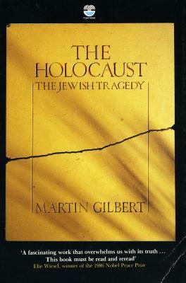 The Holocaust : the Jewish tragedy
