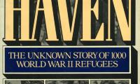 Haven : the unknown story of 1,000 World War II refugees