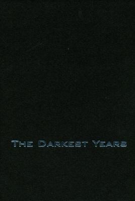 The darkest years